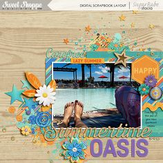 Summertime-Oasis by Stacia Hall using Carefree and matching Scatterz by Studio Flergs