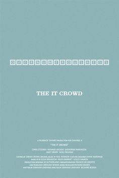 The IT Crowd by britishindie  Available by special request