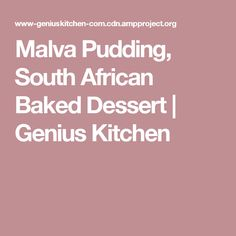 Malva Pudding, South African Baked Dessert   Genius Kitchen Malva Pudding, Oven Dishes, Vanilla Essence, No Bake Desserts, A Food, Food Processor Recipes, Cake Recipes, Deserts, Postres