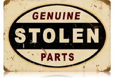 Stolen Parts 12 x 18 Vintage Metal Sign | Man Cave Kingdom - $38.00