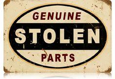 Stolen Parts 12 x 18 Vintage Metal Sign | Man Cave Kingdom - $38.00