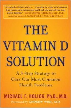 The Vitamin D Solution. Very important book. It's easy to read and take action to improve your Vitamin D levels to improve overall health and wellness. Plus he points to extensive research that supports the benefits of vitamin D. click image to read more about it