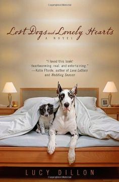 Lost Dogs and Lonely Hearts by Lucy Dillon,http://www.amazon.com/dp/0425238873/ref=cm_sw_r_pi_dp_8Bghtb12HDXJTV96