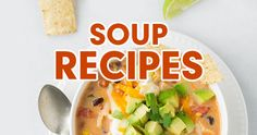 Make these 5 Soup Recipes Before Fall is Over