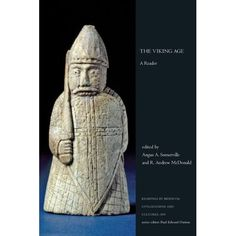 The Viking Age: A Reader (Readings in Medieval Civilizations and