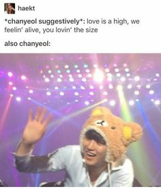 Chanyeol - this is why us noonas end up with a complex..  sweaty, hot pieces of fuck with deep voices and muscles.. and also goofy kids playing with toys...