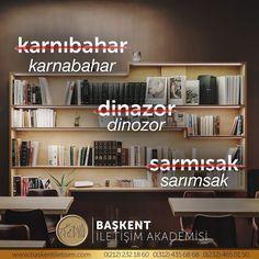 karnabahar, dinozor, sarımsak.  (kaynak: Başkent İletişim Akademisi)  #türkçe…