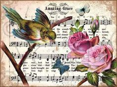 Amazing Grace Bird Roses Christian Hymn Music by VrVGraphics Decoupage Vintage, Vintage Paper, Vintage Clip, Vintage Birds, Vintage Images, Vintage Prints, Sheet Music Crafts, Sheet Music Art, Music Sheets