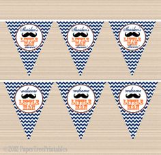 Mustache Baby Shower Pennant Banner. One with turquoise chevrons and maybe one with red polka dots or something. I like the Welcome little man wording.