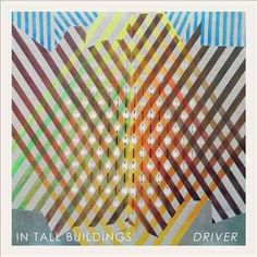 In Tall Buildings - Driver, Green