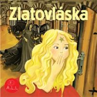 'Zlatovlaska' which would equal to  'Golden Hair' - This is one of the most beautiful Czech fairy-tales
