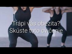 Trápi vás obezita? Skúste toto cvičenie - YouTube Health Diet, Abs, How To Plan, Sports, Youtube, Diet, Hs Sports, Crunches, Abdominal Muscles