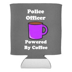"""""""Police Officer"""" Powered by Coffee Can Cooler"""