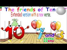 The Friends of 10 (Original version) Math Songs, Fun Songs, Math Addition, Addition And Subtraction, Addition Facts, Numbers Kindergarten, Math Numbers, Math Resources, Math Activities