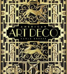 American Art Deco: Architecture and Regionalism, 2003 ~ by Carla Breeze -- awesome cover and a book I must get...
