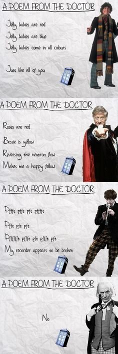 A poem from The Doctor.  Oh my goodness. I've been watching Classic Who, and the first Doctor.  Perfect.