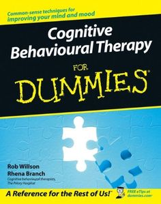 Cognitive Behavioural Therapy for Dummies by Rob Willson http://www.amazon.com/dp/0470018380/ref=cm_sw_r_pi_dp_VCU-ub0D3F535