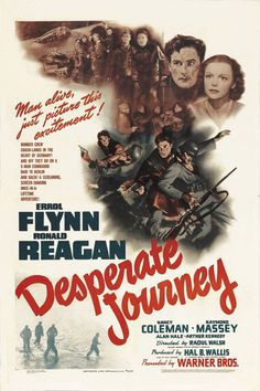 Desperate journey Errol Flynn Ron Reagan movie poster print 2