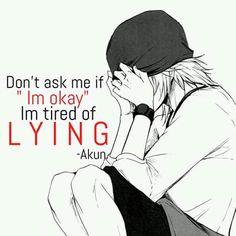 Anime: K project Im Okay Quotes, True Quotes, Sad Anime Quotes, Manga Quotes, Meaningful Quotes, Inspirational Quotes, Dark Quotes, Im Not Okay, Depression Quotes
