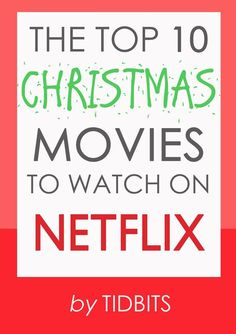 Wonderful list of Christmas movies to watch on Netflix through online streaming. Wonderful list of Christmas movies to watch on Netflix through online streaming. Top 10 Christmas Movies, Christmas Time Is Here, Noel Christmas, Merry Little Christmas, Winter Christmas, Christmas Ideas, Holiday Movies, Xmas Movies, Christmas Vacation