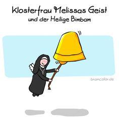Klosterfrau Melissas Geist Ich finde, das klingt nach einem hervorragenden (Dreh-)Buchtitel!