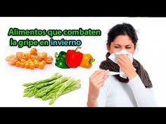 Alimentos que combaten la gripe en invierno - YouTube