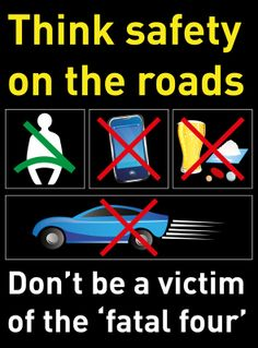 Think safety on the roads Road Safety Quotes, Road Safety Slogans, Drive Safe Quotes, Road Safety Tips, Road Safety Poster, Summer Safety Tips, Safety Posters, Drivers Ed, Industrial Safety