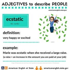 Adjectives to describe people: ecstatic English Speaking Skills, Advanced English Vocabulary, English Writing Skills, English Language Learning, Writing Lessons, English Lessons, Grammar Lessons, Vocabulary Practice, Grammar And Vocabulary
