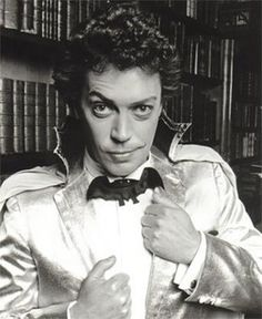 tim curry (DO NOT introduce tim curry to girls at an early age. they (i) will not understand the feelings this man's voice will induce.)