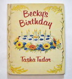 "1967 Tasha Tudor Hardcover Book ""Becky's Birthday"" Written and Illustrated by Tasha Tudor by parkledge on Etsy"