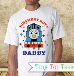 Thomas the Train Daddy of the Birthday Boy T-shirt by TinyTotTees