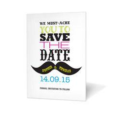 We Must-ache You! Save the Date Card
