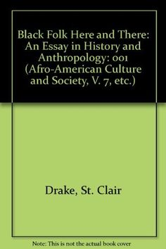 Black Folk Here and There: An Essay in History and Anthropology, Vol. 1, http://www.amazon.com/dp/0934934215/ref=cm_sw_r_pi_awdm_PF7Atb0J86KRA