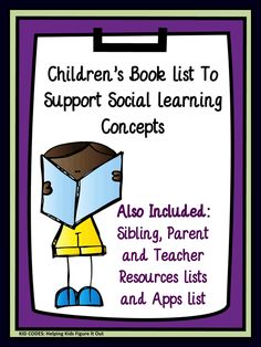 A list of common books to help support social thinking concepts. Also includes books for siblings, parents and teachers of children with social learning challenges and great apps.