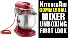 KitchenAid KSMC895ER Commercial Mixer UnBoxing And First Look