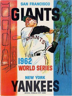 1962 World Series - San Francisco Giants vs. New York Yankees #Baseball #WorldSeries #Vintage