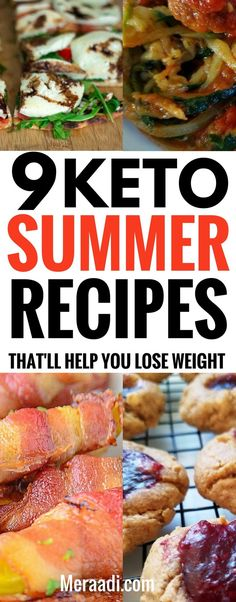 These keto summer recipes are THE BEST! I'm so glad I found these amazing summer recipes to help me lose weight on the low carb diet. Now I can enjoy some amazing low carb summer recipes and lose weight! Definitely pinning this for later! #summerrecipes #keto #ketorecipes #meraadipins #lowcarbrecipes #lchf #ketogenicdiet