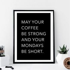 Trust Quotes : QUOTATION - Image : As the quote says - Description May your Coffee Be Strong and Your Mondays Be by TypologiebyToni Felt Letter Board, Felt Letters, Funny Letters, Trust Quotes, Strong Quotes, Positive Mindset, Positive Thoughts, Quote Board, Message Board