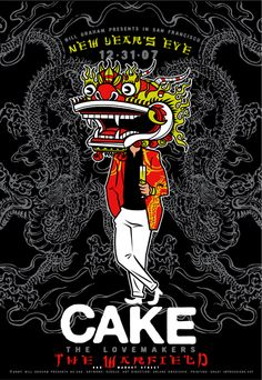 New Years Eve (12/31/07).  Featured band: The Cake Lovemakers - Place: The Warfield in San Francisco, Calif. - Illustrator: Scrojo
