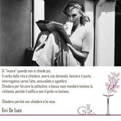 #citazioni: Erri De Luca | #book #reading #quote | @G a i a T e l e s c a | GAIA TELESCA |