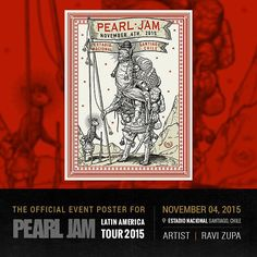 Official poster by @RaviAmarZupa for tonight's concert in Santiago, Chile. #PJLatinAmerica2015 #PearlJam