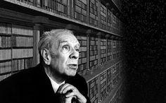 Contracorrientes: Guarida de los poetas - Jorge Luis Borges: Sobre lo cifrado de toda inscripción.