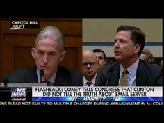 Sean Hannity 10/31/16 Trey Gowdy ; Comey Tells Congress The Truth About Clinton Email Server - YouTube