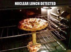 Just a nuke in the oven... wait.. what?