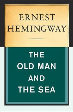 The Old Man and the Sea by Ernest Hemingway - 1001 Books Everyone Should Read Before They Die (Bilbary Town Library: Good for Readers, Good for Libraries)