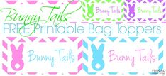 FREE Bag Topper for Easter - DIY Easter Craft on Frugal Coupon Living. This FREEBIE includes 4 different colors. Bunny Tails Marshmallows.