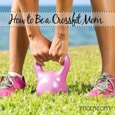 Great parents can't stay focused on any one area of their kids' development for too long or the others will likely suffer. Learn how to be a CrossFit Mom here! #motherhood