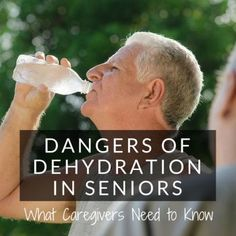 Dangers of Dehydration in Seniors: What Caregivers Need to Know
