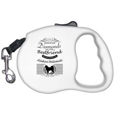 Whoever Said Diamonds Are A Girls Best Friend Never Owned An Alaskan Malamute Retractable Dog Leashes