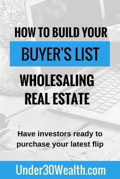 Building Your Buyers List Wholesaling Real Estate Wholesale